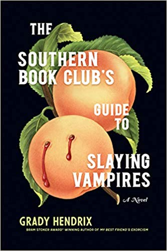 Books to Film: Grady Hendrix' The Southern Book Club's Guide To Slaying Vampires
