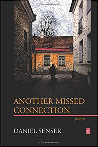 Poetry: Another Missed Connection by Daniel Senser