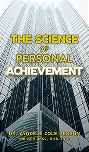 Non-Fiction: The Science of Personal Achievement by Ayodele Cole Benson