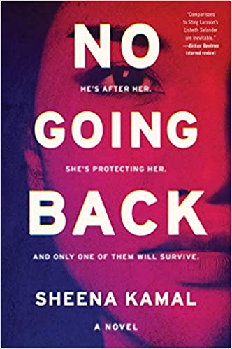 Crime Fiction: No Going Back  by Sheena Kamal