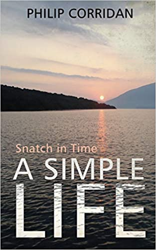 This Just In…  A Simple Life: Snatch in Time   by Philip Corridan