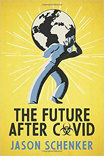 Non-Fiction: The Future After COVID  by Jason Schenker