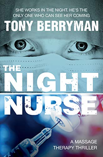 Crime Fiction: The Night Nurse  by Tony Berryman