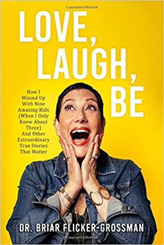 Non-Fiction: Love, Laugh, Be  by Briar Flicker-Grossman
