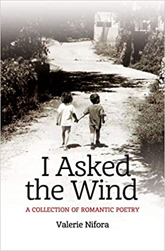 Poetry: I Asked the Wind  by Valerie Nifora