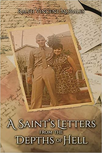 Non-Fiction: A Saint's Letters from the Depths of Hell  by Ralph Vincent Morales