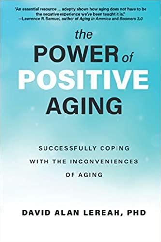 Non-Fiction: The Power of Positive Aging  by David Alan Lereah