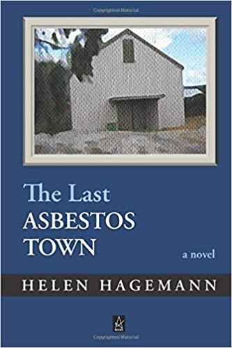 Fiction: The Last Asbestos Town  by Helen Hagemann