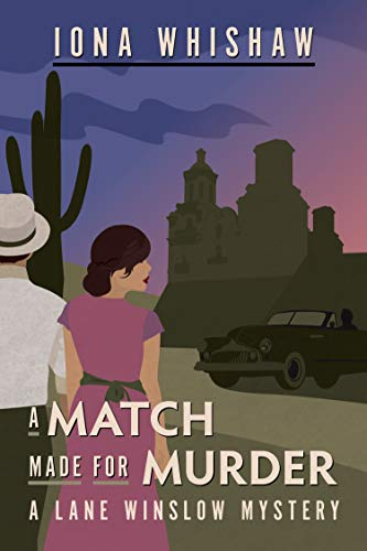 Crime Fiction: A Match Made for Murder  by Iona Wishaw