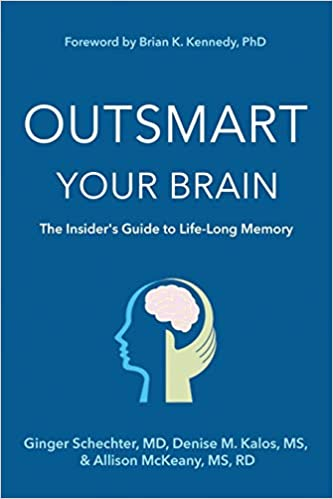 Non-Fiction: Outsmart Your Brain: the Insider's Gudie to Life-Long Memory