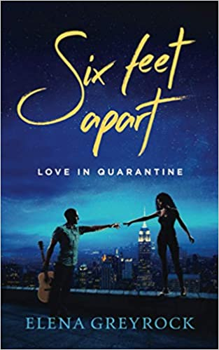 This Just In: Six Feet Apart  by Elena Greyrock