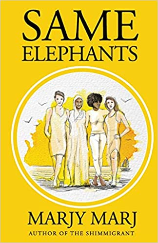 Fiction: Same Elephants  by Marjy Marj