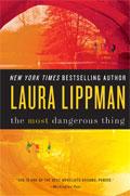 Pierce's Pick: The Most Dangerous Thing by Laura Lippman