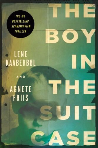 Pierce's Pick: The Boy in the Suitcase by Lene Kaaberbøl and Agnete Friis
