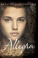 Young Adult: Allegra by Shelley Hrdlitschka
