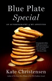 New in Paperback: Blue Plate Special by Kate Christensen