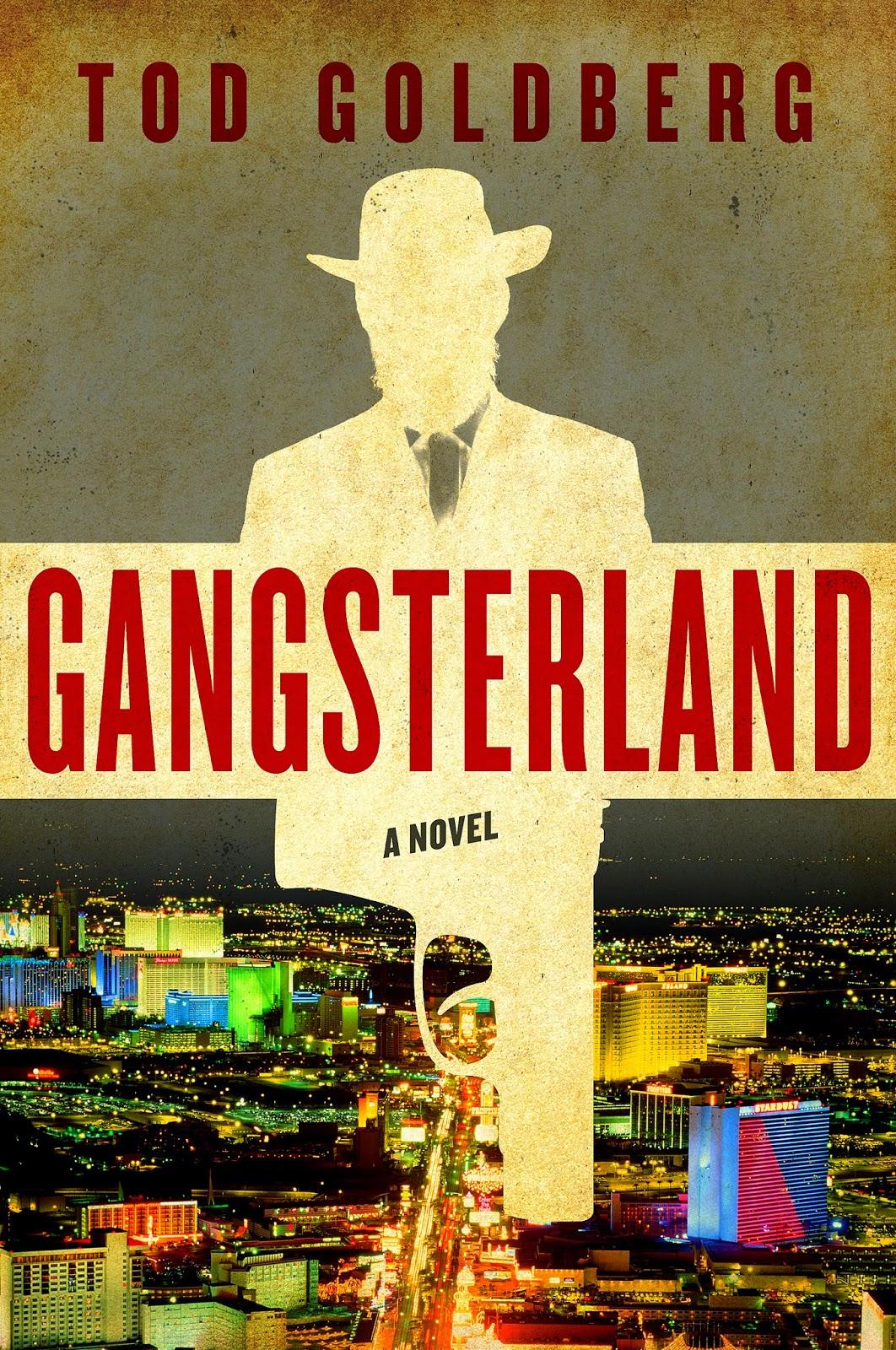 Crime Fiction: <i>Gangsterland</i>&nbsp; by Tod Goldberg