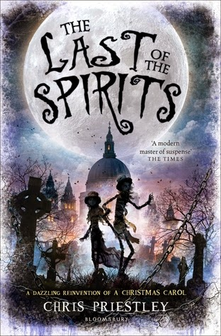Children's Books: The Last of the Spirits by Chris Priestley