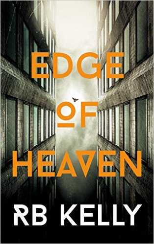 SF/F: <i>Edge of Heaven</i>&nbsp; by RB Kelly