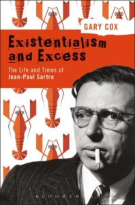 existentialism-and-excess-the-life-and-times-of-jean-paul-sartre
