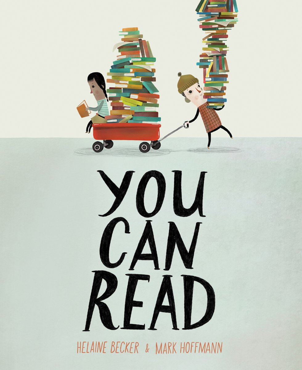 Children's Books: You Can Read by Helaine Becker