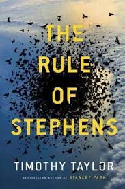 Fiction: The Rule of Stephens  by Timothy Taylor