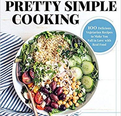 Cookbooks: <i>Pretty Simple Cooking</i> by Sonja and Alex Overhiser