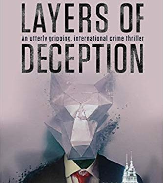 This Just In… <i>Layers of Deception</i>  by Leo James