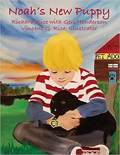 Children's Books: Noah's New Puppy  by Richard Rice