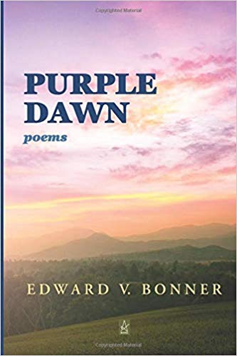 Poetry: Purple Dawn by Edward V. Bonner