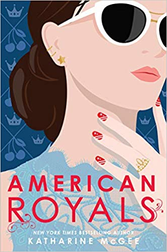 Children's Books: American Royals  by Katharine McGee