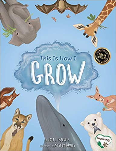 Children's Books: This is How I Grow by Dia L. Michels