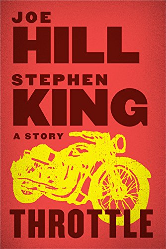 Stephen King-Joe Hill Novella Goes Full Throttle   to HBO