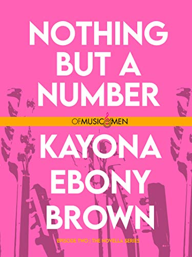 Fiction: Nothing But A Number by Kayona Ebony Brown