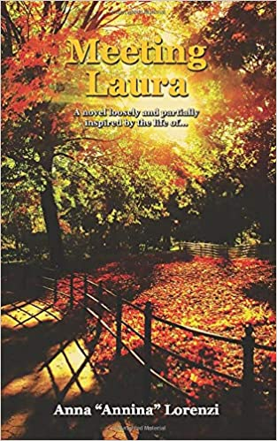 """This Just In… Meeting Laura by Anna """"Annina"""" Lorenzi, translated by Starleen K. Meyer"""