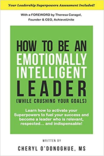 Non-Fiction: How to Be an Emotionally Intelligent Leader by Cheryl O'Donoghue