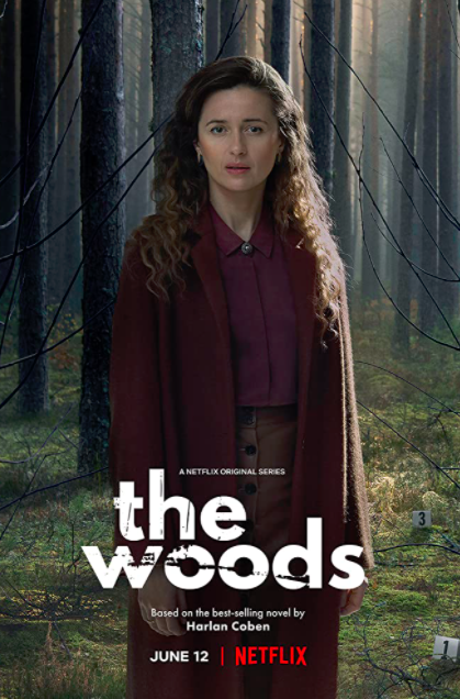 Harlan Coban's The Woods  to Netflix
