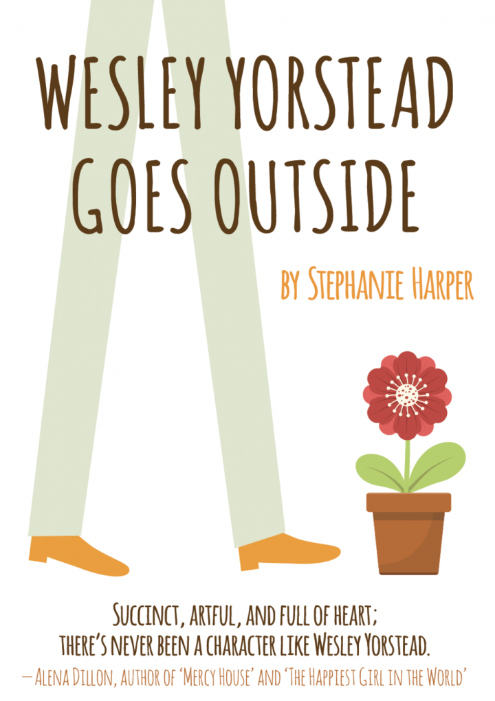 This Just In… Wesley Yorstead Goes Outside  by Stephanie Harper