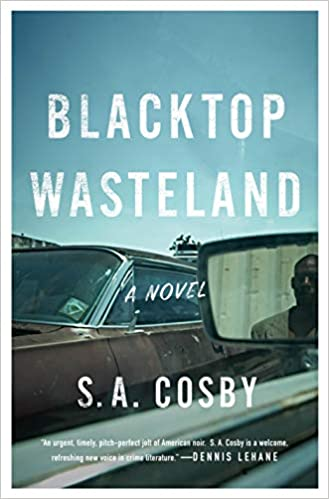 S.A. Cosby's Blacktop Wasteland  Will Be Film