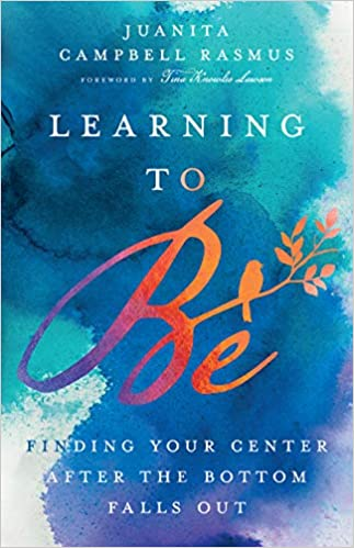 Non-Fiction: Learning to Be by Juanita Campbell Rasmus
