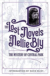 Eleven Lost Novels by Journalist Nellie Bly