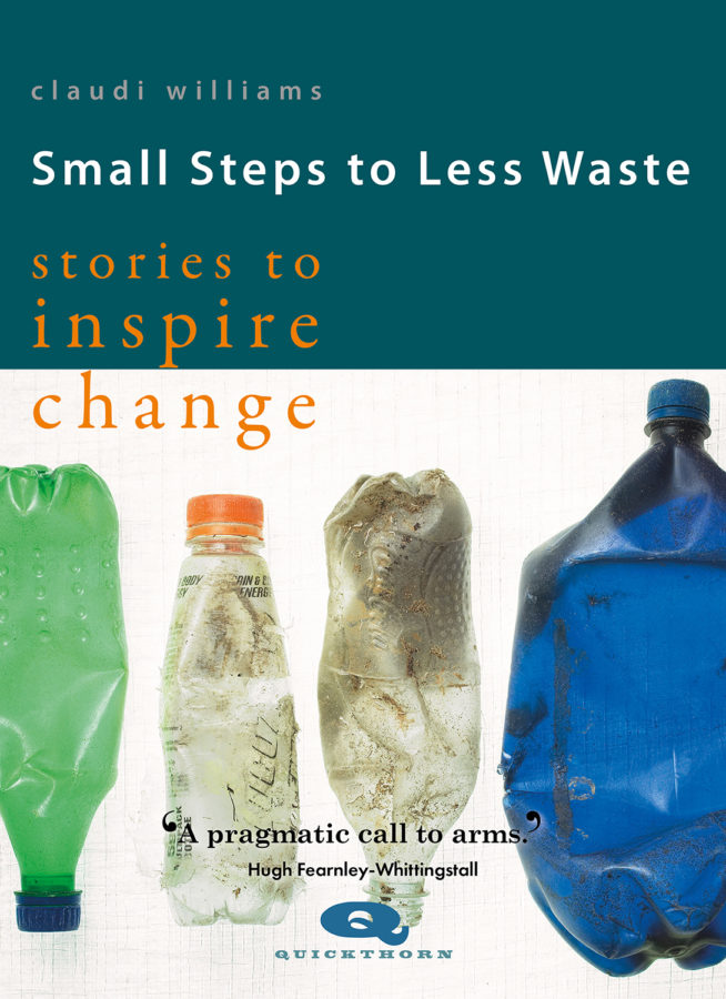 Non-Fiction: Small Steps to Less Waste  by Claudi Williams