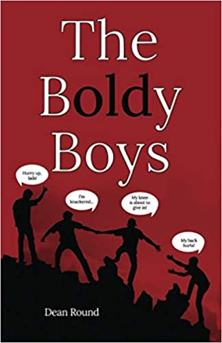 Fiction: The Boldy Boys   by Dean Round